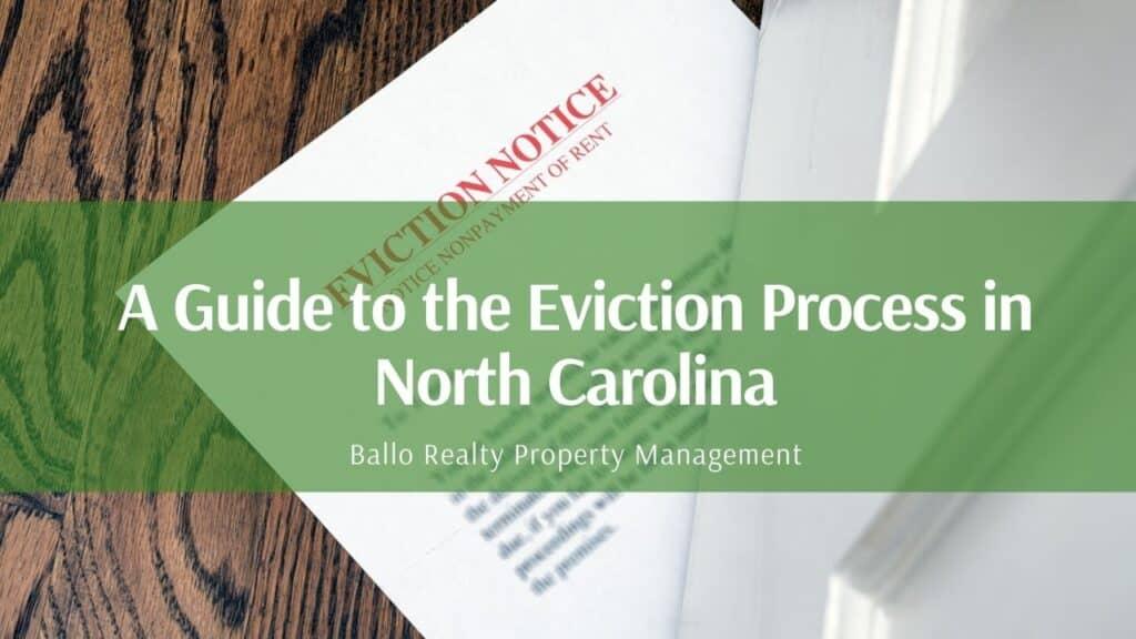 Ballo Realty PM eviction process NC